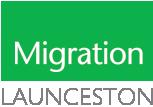 Migration Launceston